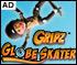 Gripz Globe Skater